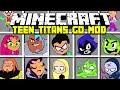 Minecraft TEEN TITANS GO MOD ROBIN CYBORG BEAST BOY STARFIRE MORE Modded Mini Game