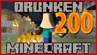 Game | Drunken Minecraft 200 THE WAR | Drunken Minecraft 200 THE WAR