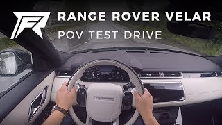 2017 Range Rover Velar D300 3.0 First Edition - POV Test Drive (no talking, pure driving)