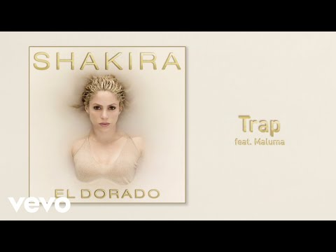Shakira - Trap (Audio) ft. Maluma