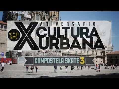 Compostela Skate 3 - X Aniversario Cultura Urbana 2014