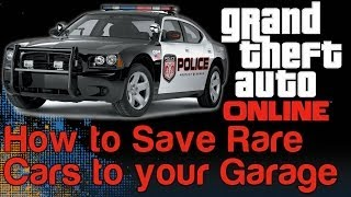 GTA 5 Online Glitch How To Save A Cop Car, Firetruck Or