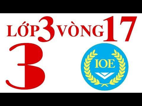 IOE Olympic Tiếng Anh lớp 3 vòng 17 năm 2014-2015