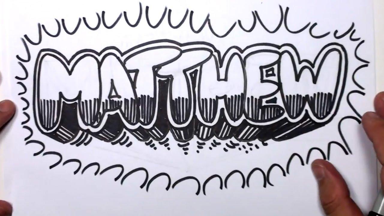 How To Draw Graffiti Letters Write Matthew In Bubble