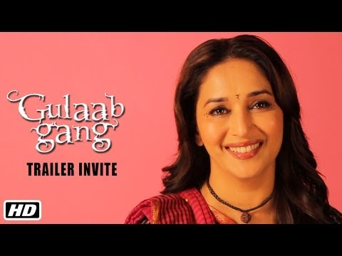 Madhuri Dixit invites you to watch the trailer of Gulaab Gang