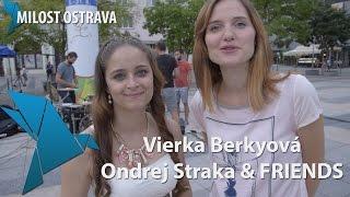 Vierka Berkyová a Ondrej Straka & FRIENDS v Ostravě