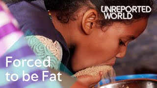 Young girls force-fed for marriage in Mauritania | Unreported World