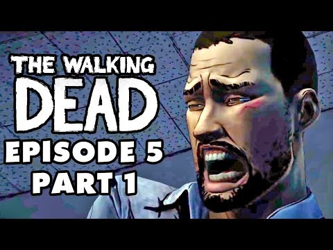 The Walking Dead Game - Episode 5, Part 1 - No Time Left (Gameplay Walkthrough for XBox 360/PS3/PC)
