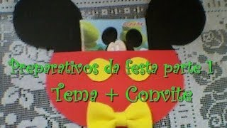 Preparativos + Passo A Passo Convite Tema Mickey