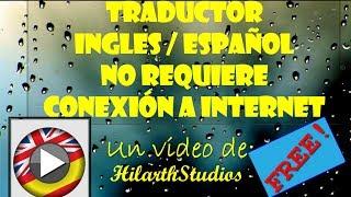 Es Free Traductor Offline/No Requiere Conexión A Internet