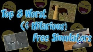 Top 8 Worst (& Hilarious) Free Simulator Games