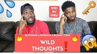 DJ Khaled - Wild Thoughts ft. Rihanna, Bryson Tiller | Official Reaction