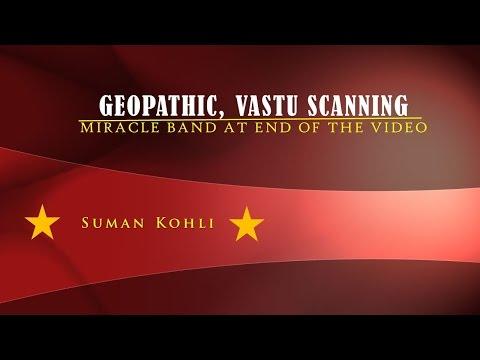Geopathic Stress,  Vastu Scanning & The Miracle Band [Eng + HIndi]