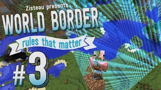 Minecraft :: A Hasty Descent - World Border Rules That Matter #3