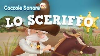 Lo Sceriffo Canzoni Per Bambini Di Coccole Sonore