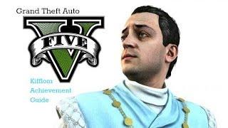 Grand Theft Auto V Kifflom Achievement Guide