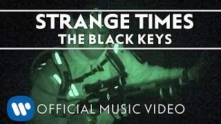The Black Keys - Strange Times
