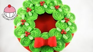 CHRISTMAS CUPCAKE CAKE! Pull-Apart Xmas Wreath Cake - A Cupcake Addiction How To Tutorial