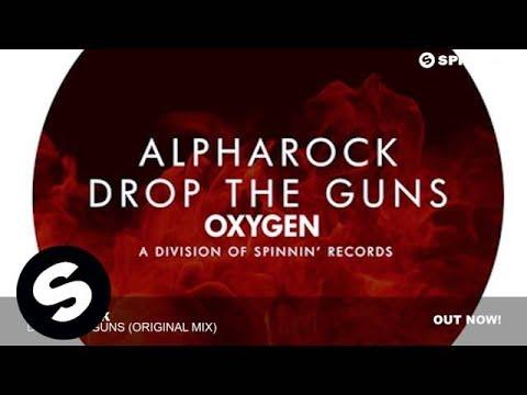 Alpharock - Drop The Guns (Original Mix)