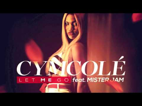 Let Me Go - Cymcolé feat Mister Jam (Tema da novela