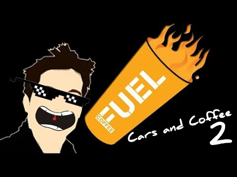 Fuel Cars and Coffee 2