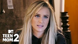 So Glad You're Here 😊 | Teen Mom 2 | MTV