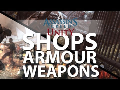 Assassins Creed Unity - Armour, Weapons, Dyes - Shops and Economics