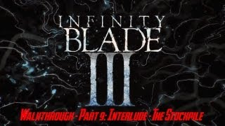 Infinity Blade III Walkthrough Part 9: Interlude The