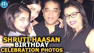 Shruti Haasan Birthday Celebration Photos: Kamal Haasan, Akshara Haasan