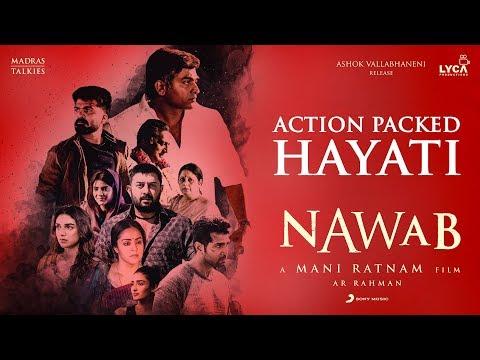 Nawab - Action Packed Hayati - A.R Rahman - Mani Ratnam