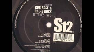 Rob Base & DJ E-Z Rock It Takes Two (HQ)