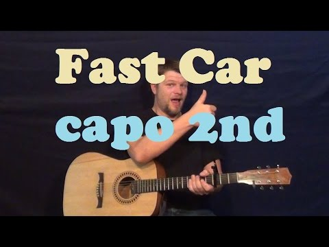 how to play fast car on guitar without a capo