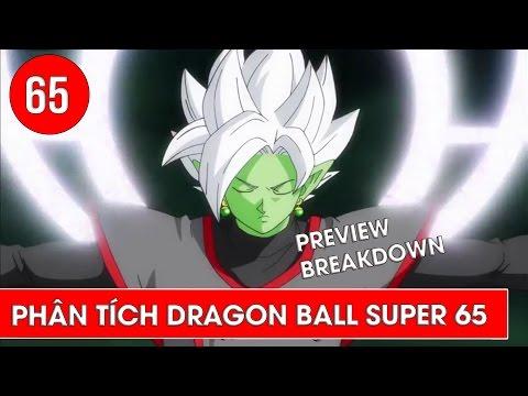 Phân tích Dragon Ball Super tập 65, tập 66 : Sức mạnh tối thượng - Preview Breakdown