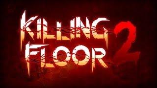 Killing Floor 2 Transformation Teaser Trailer