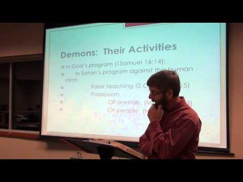 Angelology, Demonolgy and Satanology - Servants Bible School - Nov 12, 2012