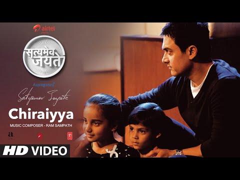 Chiraiya Full Song | Satyamev Jayate | Aamir Khan
