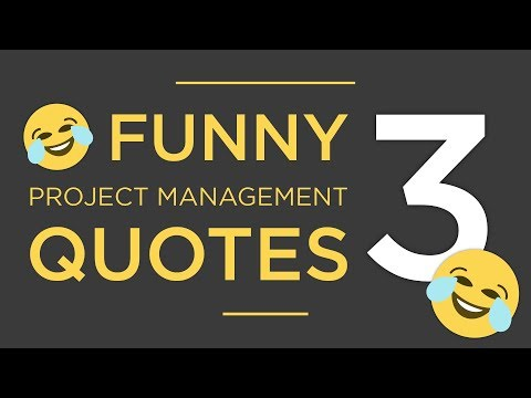 Funny (but true) Project Management Quotes 3