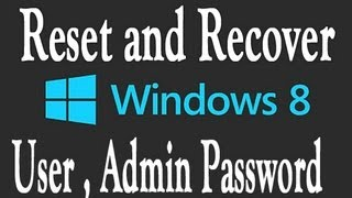 Reset Windows 8 Password [100% Working & Free Solution