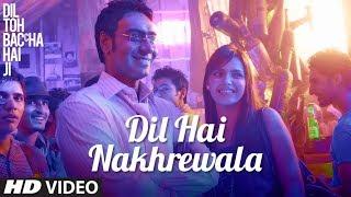 Dil Hai Nakhrewala - Dil Toh Baccha Hai Ji