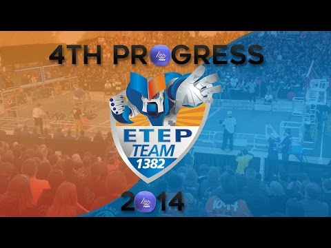 ETEP Team #1382 4th Week Progress- 2014