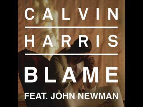 Calvin Harris - Blame ft. John Newman [10 Hours Edit]