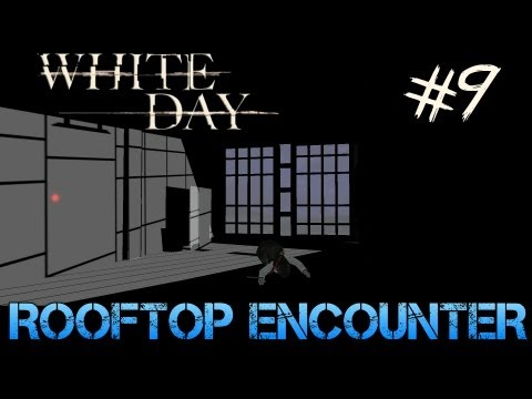 White Day: A Labyrinth Named School - Gameplay Walkthrough Part 9 - ROOFTOP ENCOUNTER
