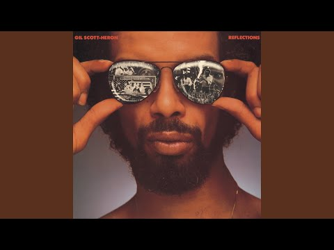 Gil Scott-Heron / 吉爾史考特海隆 Reflections | Inner City Blues (Make Me Wanna Holler)