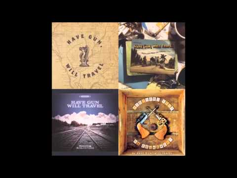 Have Gun Will Travel - First four albums Abridged