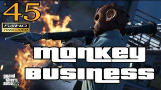 GTA V Monkey Business Let's Play Walkthrough Part 45 EP 45 HD 1080p