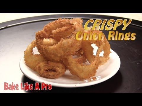 How To Make Perfect Crispy Onion Rings