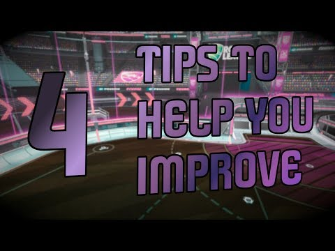 4 TIPS TO HELP YOU IMPROVE AT ROCKET LEAGUE!!
