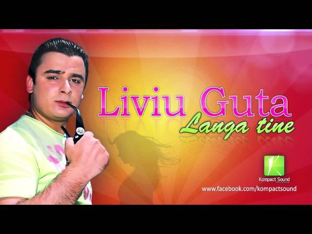 Liviu Guta - Langa tine (Manele Gratis) HIT