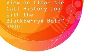 View Or Clear The Call History Log With The BlackBerry