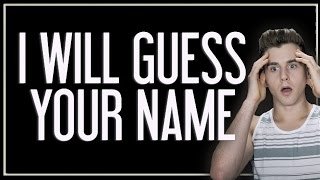 This Video Can Guess My Name?